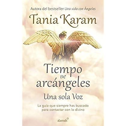 Tiempo de Arcángeles (Spanish Edition)
