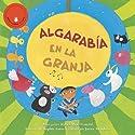 Algarabia en la Granja [Farmyard Jamboree] Audiobook by Margaret Read MacDonald Narrated by Javier Mendoza
