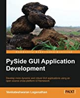 PySide GUI Application Development