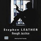 Rough Justice: Dan Shepherd, Book 7 | Stephen Leather