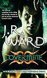 Lover Mine: Number 8 in series (Black Dagger Brotherhood Series Book 9)