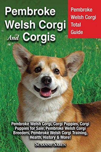 Pembroke Welsh Corgi And Corgis: Pembroke Welsh Corgi Total Guide Pembroke Welsh Corgi, Corgi Puppies, Corgi Puppies for Sale, Pembroke Welsh Corgi Breeders, ... Pembroke Welsh Corgi Training, Health, His