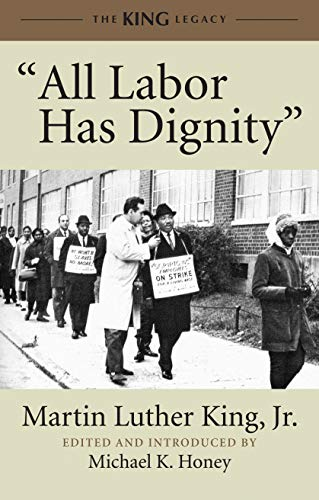 """Books : """"All Labor Has Dignity"""" (King Legacy)"""