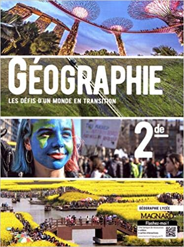 Geographie 2de Les Defis D Un Monde En Transition Amazon