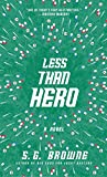 img - for Less Than Hero book / textbook / text book