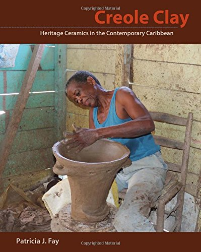 - Creole Clay: Heritage Ceramics in the Contemporary Caribbean