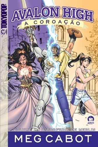 Avalon High, A Coroacao: A Profecia de Merlin (Em Portugues do Brasil): Meg  Cabot: 9788501085344: Amazon.com: Books