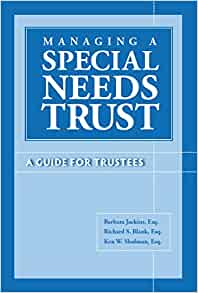 managing a special needs trust a guide for trustees esq. Black Bedroom Furniture Sets. Home Design Ideas