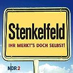 Stenkelfeld: Ihr merkt's doch selbst! | Harald Wehmeier,Detlev Gröning