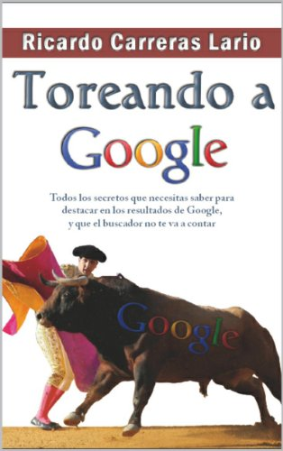 Toreando a Google (Spanish - Carrera Googles