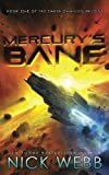 Mercury's Bane: Book One of the Earth Dawning Series (Volume 1)