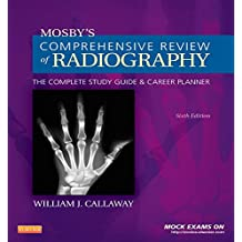 Amazon william j callaway kindle store mosbys comprehensive review of radiography e book the complete study guide and career planner mosbys complete review of radiography fandeluxe Image collections