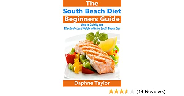 Amazon South Beach Diet The Beginners Guide On How To Quickly