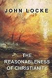 The Reasonableness of Christianity