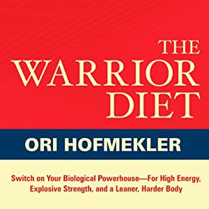 The Warrior Diet Hörbuch