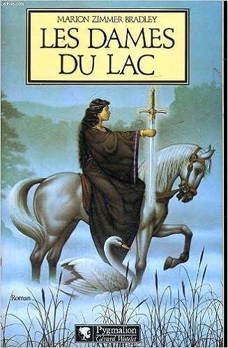 Les Dames du lac ([1]) : Les Dames du lac. 1