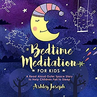 ab96b5f6988a Amazon.com  A Bedtime Meditation for Kids  A Read Aloud Outer Space ...