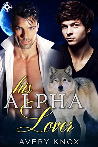 His Alpha Lover: M/M Mpreg Shifter Romance
