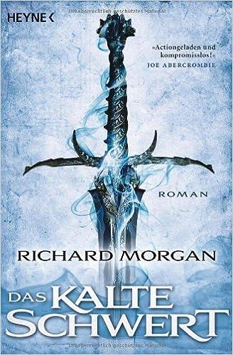 Richard Morgan: Das kalte Schwert; schwule Werke alphabetisch nach Titeln
