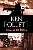 Las alas del aguila (Best Seller) (Spanish Edition)