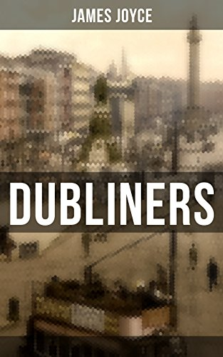 Download for free Dubliners: The Sisters, An Encounter, Araby, Eveline, After the Race, Two Gallants, The Boarding House, A Little Cloud, Counterparts, Clay, A Painful Case, ... Committee Room, Mother, Grace & The Dead