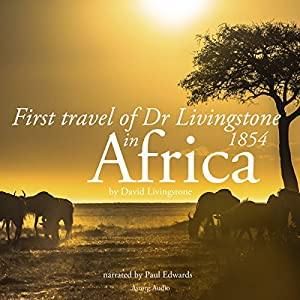 First travel of Dr Livingstone in Africa Audiobook