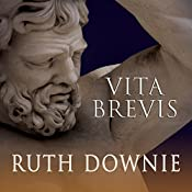 Vita Brevis: A Crime Novel of the Roman Empire: Medicus, Book 7 | Ruth Downie