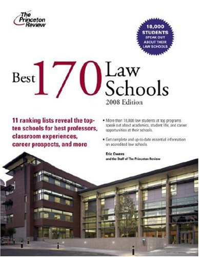 Best 170 Law Schools, 2008 Edition (Graduate School Admissions Guides)