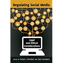 Regulating Social Media: Legal and Ethical Considerations