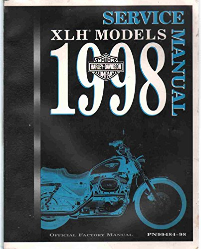 Official Factory Service Manual (1998 HARLEY DAVIDSON XLH MODELS Official Factory Service Manual)