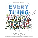 Everything, Everything Audiobook by Nicola Yoon Narrated by Robbie Daymond, Bahni Turpin