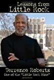 Lessons from Little Rock, Terrence Roberts, 1935106112