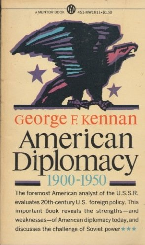 American Diplomacy, 1900-1950 by George F. Kennan