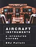 img - for Aircraft Instruments and Integrated Systems by E.H.J. Pallett (1992-11-02) book / textbook / text book