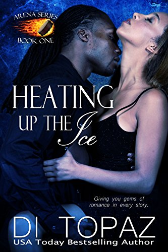 Heating up the Ice (Arena Series Book 1)