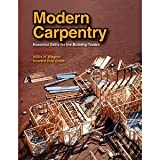 By Willis H. Wagner: Modern Carpentry: Essential Skills for the Building Trades Eleventh (11th) Edition