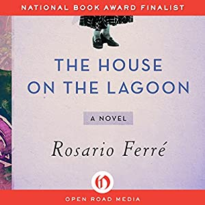 The House on the Lagoon Audiobook