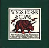 Wings, Horns, and Claws, Christopher Wormell, 0762424192