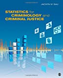 Statistics for Criminology and Criminal Justice 1st Edition