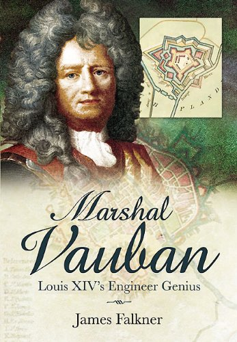 Marshal Vauban and the Defence of Louis XIV's France pdf epub