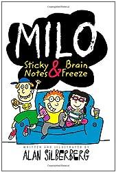 Milo: Sticky Notes and Brain Freeze