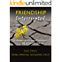 Friendship Interrupted: Challenges and Practical Solutions - What You Can Do