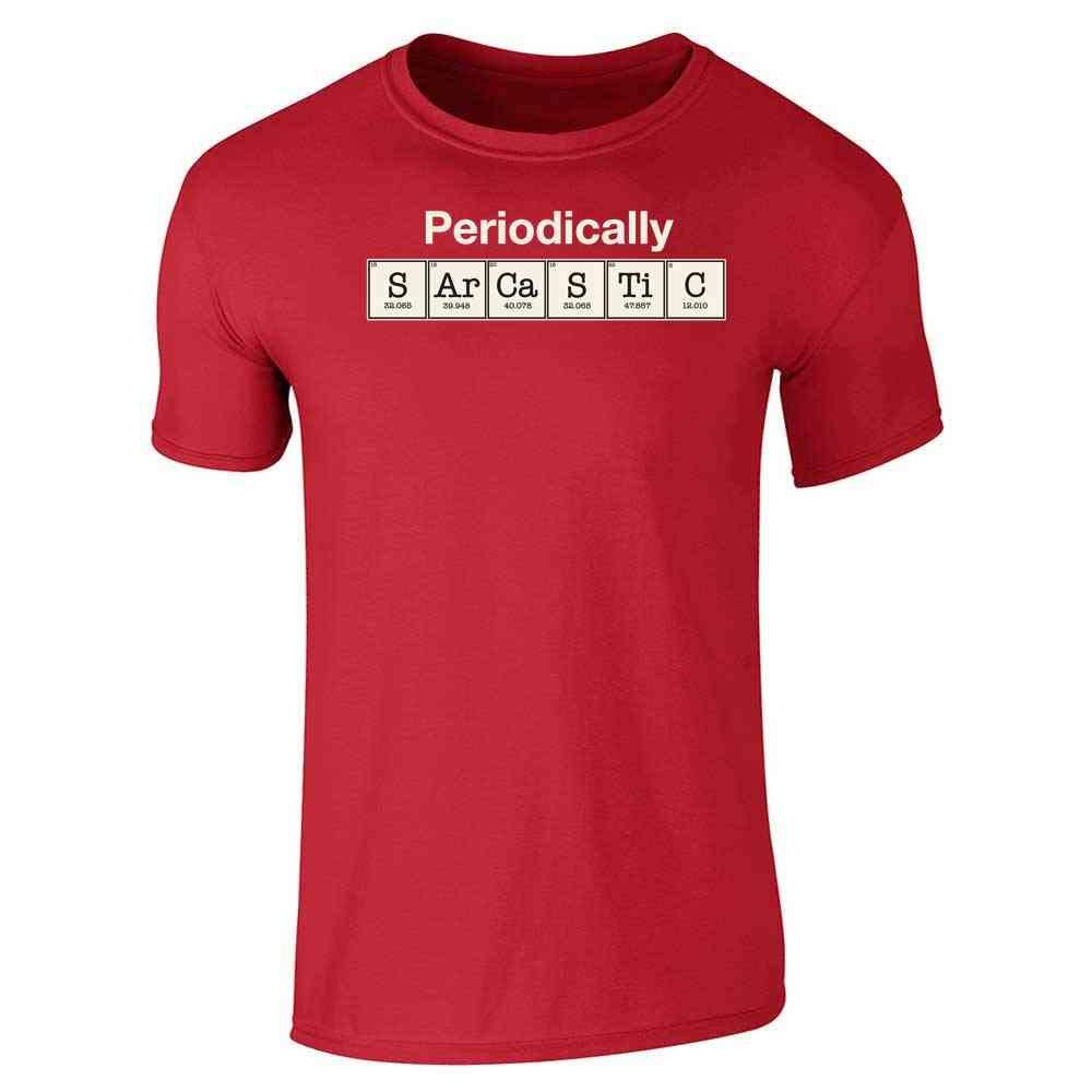 Periodically Sarcastic Elements Funny Short Sleeve T-Shirt