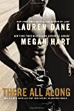 There All Along, Lauren Dane and Megan Hart, 0425263762