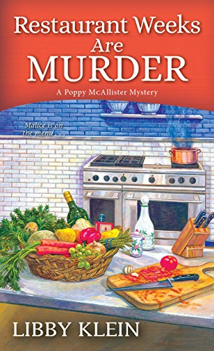 Restaurant Weeks Are Murder (A Poppy McAllister Mystery Book 3) by [Klein, Libby]