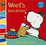 Woof's Snacktime, Caroline Jayne Church, 0802796222