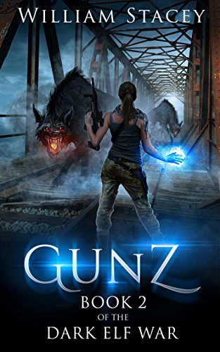 Gunz (The Dark Elf War Book 2)