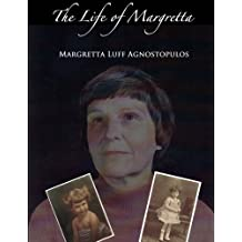 The Life of Margretta