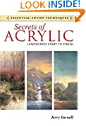 #7: Secrets of Acrylic - Landscapes Start to Finish (Essential Artist Techniques)