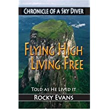 Flying High, Living Free: Chronicle of a Sky Diver